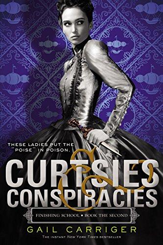9780316190206: Curtsies & Conspiracies (Finishing School)