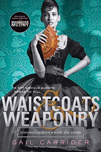 9780316190251: Waistcoats & Weaponry (Finishing School)