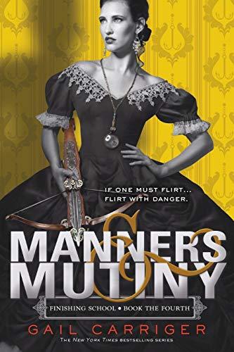 9780316190299: Manners & Mutiny (Finishing School)