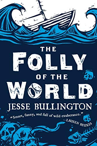9780316190350: The Folly of the World