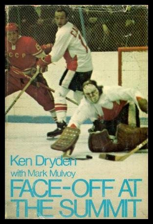 Face-Off At the Summit: Dryden, Ken