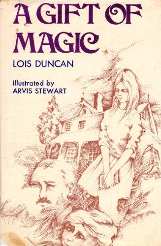 A Gift of Magic: Duncan, Lois