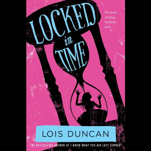 Locked in Time: Duncan, Lois