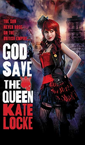 9780316196123: God Save the Queen (The Immortal Empire)