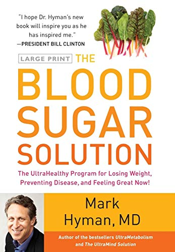 9780316196178: The Blood Sugar Solution: The UltraHealthy Program for Losing Weight, Preventing Disease, and Feeling Great Now!