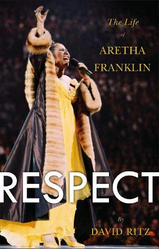 9780316196833: Respect: The Life of Aretha Franklin