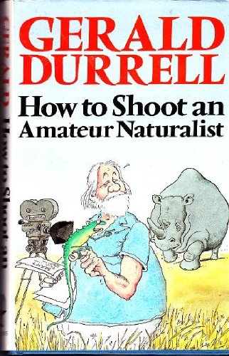 How to Shoot an Amateur Naturalist