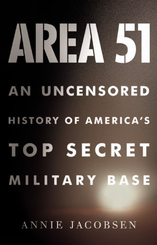 9780316197243: Area 51 An Uncensored History of America's Top Secret Military Base