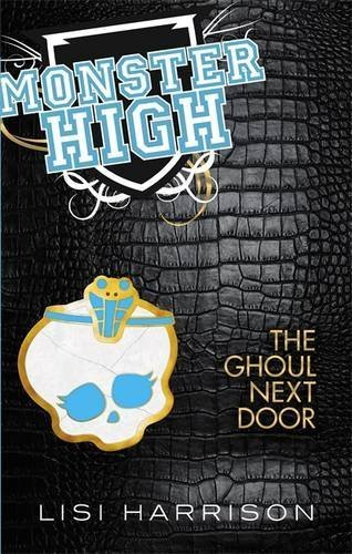 9780316198394: Monster High: The Ghoul Next Door