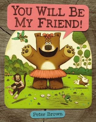 9780316198455: YOU Will Be My Friend! [Hardcover]