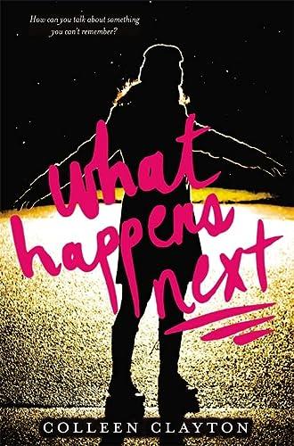 9780316198691: What Happens Next