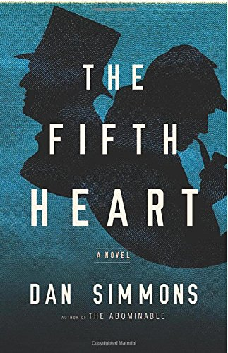 The Fifth Heart (Signed First Edition): Dan Simmons