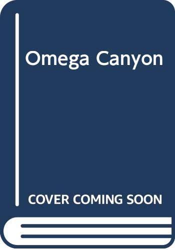 9780316198905: Omega Canyon