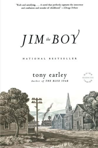 Jim the Boy : A Novel: Tony Earley
