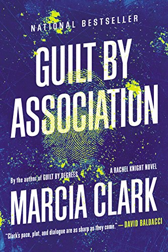 9780316198967: Guilt by Association (Rachel Knight Story)