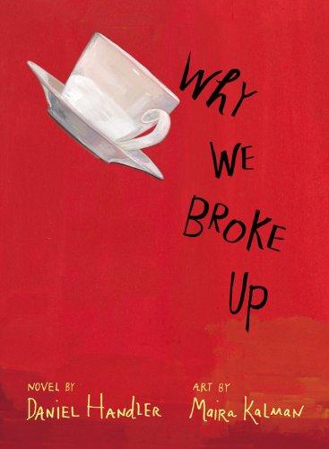 9780316199018: Why We Broke Up