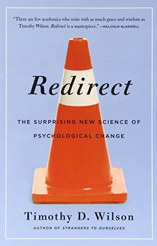 9780316199049: Redirect: The Surprising New Science of Psychological Change