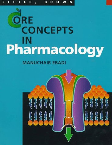 9780316199520: Core Concepts in Pharmacology