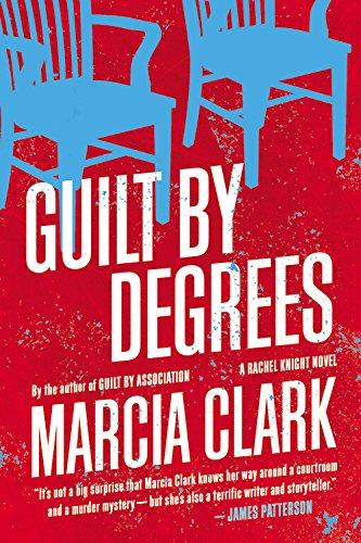 9780316199766: Guilt by Degrees (A Rachel Knight Novel)
