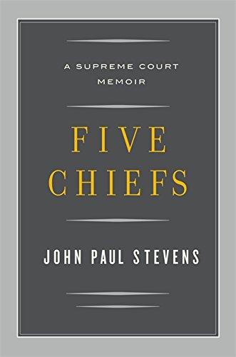 9780316199803: Five Chiefs: A Supreme Court Memoir