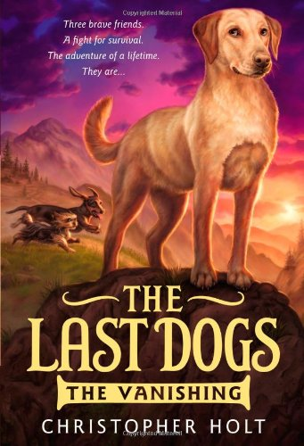 9780316200059: The Last Dogs: The Vanishing