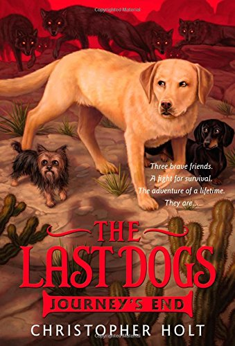 9780316200073: The Last Dogs: Journey's End