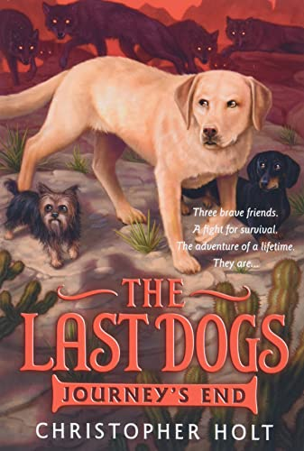 9780316200080: The Last Dogs: Journey's End