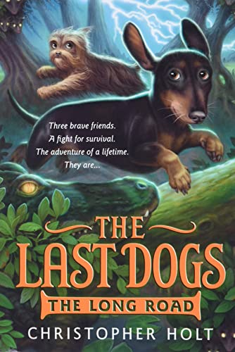 The Last Dogs: The Long Road (Paperback)