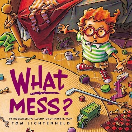 9780316201230: What Mess?
