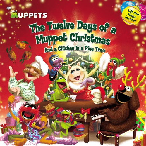 9780316201322: The Twelve Days of a Muppet Christmas And a Chicken in a Pine Tree
