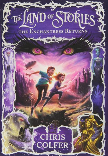 The Enchantress Returns (Land of Stories): Colfer, Chris