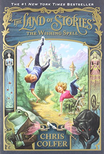 9780316201568: The Land of Stories: The Wishing Spell