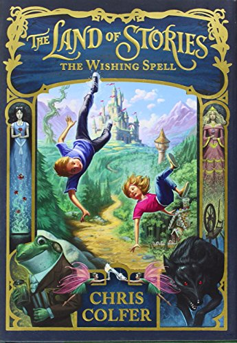 9780316201575: The Land of Stories: The Wishing Spell