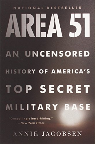9780316202305: Area 51: An Uncensored History of America's Top Secret Military Base