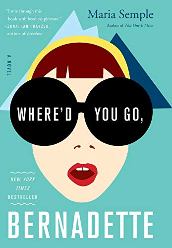 9780316204279: Where'd You Go, Bernadette: A Novel
