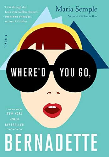 9780316204279: Where'd You Go, Bernadette: A Novel