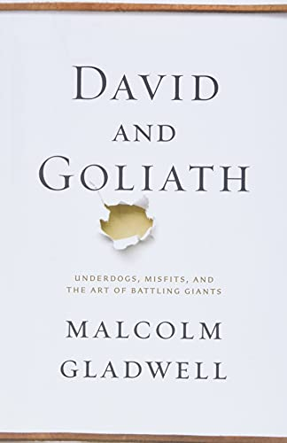 David and Goliath: Underdogs, Misfits, and the Art of Battling Giants (SIGNED)