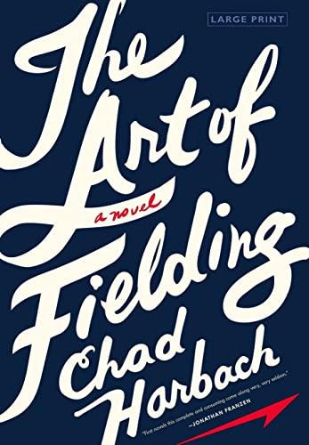 9780316204729: The Art of Fielding: A Novel
