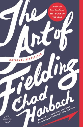 9780316204729: The Art of Fielding: A Novel