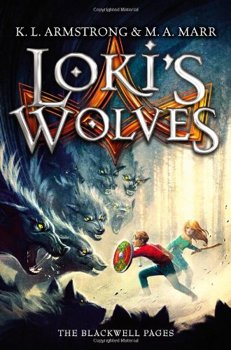 Lori's Wolves The Blackwell Pages: Armstrong, K.L. and Marr, M.A.