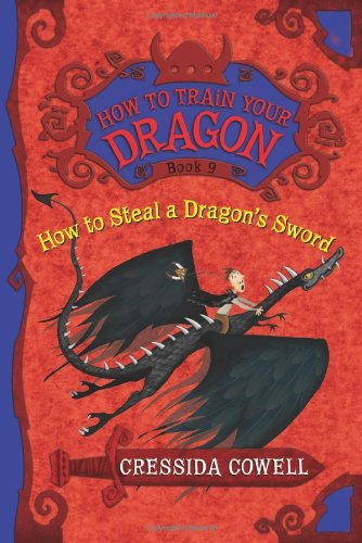 9780316205702: How to Train Your Dragon: How to Steal a Dragon's Sword
