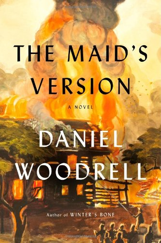 The Maid's Version: Woodrell, Daniel