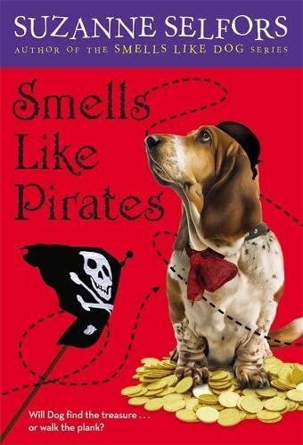 9780316205955: Smells Like Pirates (Smells Like Dog)