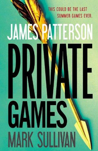 Private Games: Patterson, James; Sullivan, Mark