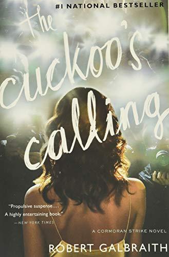 9780316206853: The Cuckoo's Calling (Cormoran Strike)