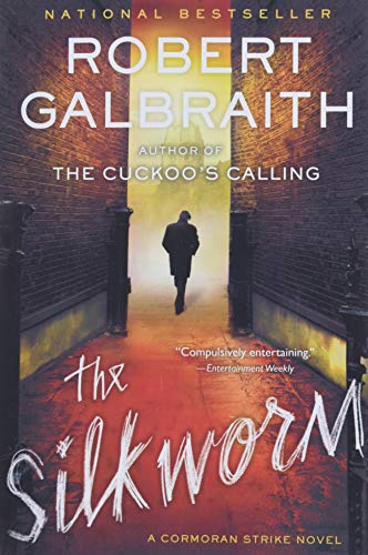 9780316206891: The Silkworm (A Cormoran Strike Novel)
