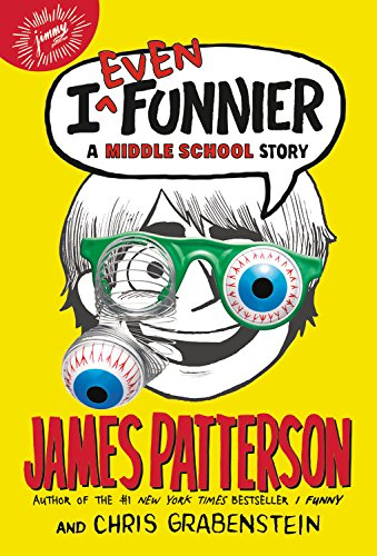 9780316206952: I Even Funnier: A Middle School Story (I Funny)