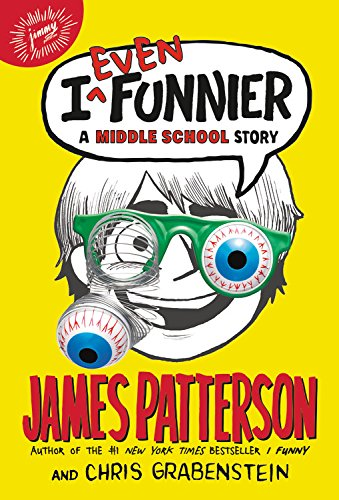 9780316206976: I Even Funnier: A Middle School Story (I Funny)