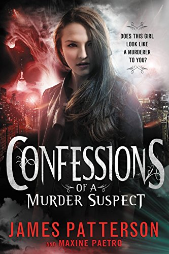 Confessions of a Murder Suspect: James Patterson, Maxine