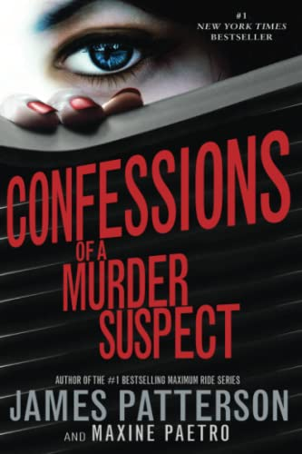 9780316207003: Confessions of a Murder Suspect (#1 New York Times bestseller) (Confessions Novels)